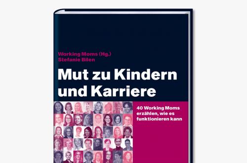 Buch: MUT ZU KINDERN UND KARRIERE